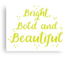 Bright bold and beautiful Canvas Print