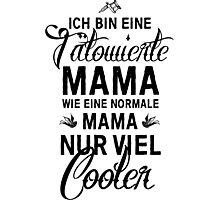 Tätowierte Mama Photographic Print