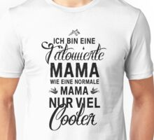 Tätowierte Mama Unisex T-Shirt