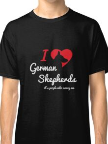 Its People Who Annoy Me - German Shepherd Classic T-Shirt