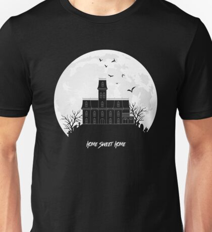 Home Sweet Home - Haunted House Unisex T-Shirt