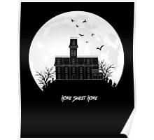Home Sweet Home - Haunted House Poster