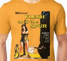 Flesh and the Spur Unisex T-Shirt