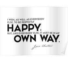 perfectly happy, in my own way - jane austen Poster