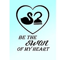 Be the swan of my heart Photographic Print