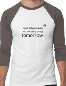 I don't procrastinate T-Shirt (text in black) Men's Baseball ¾ T-Shirt