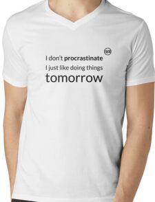 I don't procrastinate T-Shirt (text in black) Mens V-Neck T-Shirt