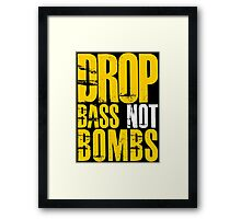 Drop Bass Not Bombs  (mustard/white)  Framed Print