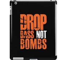 Drop Bass Not Bombs (orange/white)  iPad Case/Skin