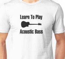 Play acoustic bass (black) Unisex T-Shirt