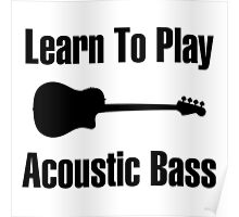 Play acoustic bass (black) Poster
