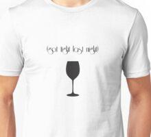 (got tight last night) Unisex T-Shirt