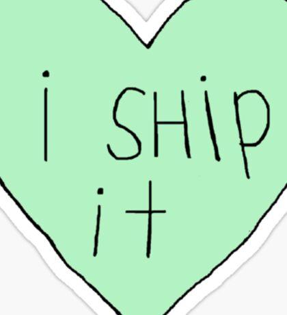I ship it Sticker