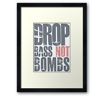 Drop Bass Not Bombs (cream pink)  Framed Print
