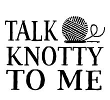 Talk knotty to me Photographic Print