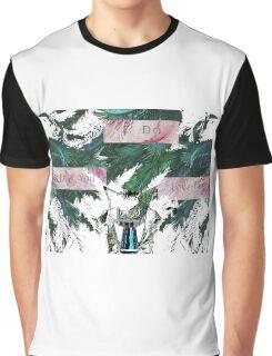 terminally ill Graphic T-Shirt