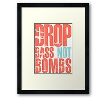 Drop Bass Not Bombs (cream orange/cream blue)  Framed Print