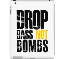 Drop Bass Not Bombs (black/yellow)  iPad Case/Skin