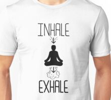 Inhale Exhale - Funny Graphic Novelty Meditation Yoga Design Unisex T-Shirt