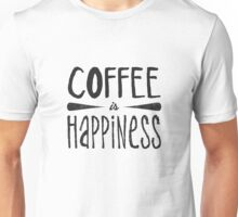 Coffee is Happiness Unisex T-Shirt