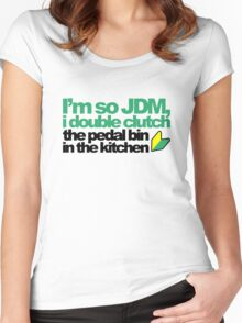 I'm so JDM, i double clutch the pedal bin (4) Women's Fitted Scoop T-Shirt