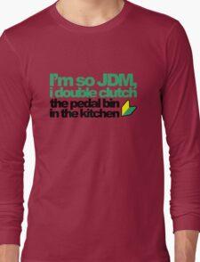 I'm so JDM, i double clutch the pedal bin (4) Long Sleeve T-Shirt