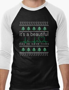 it's a beautiful day to save lives Men's Baseball ¾ T-Shirt