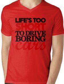 Life's too short to drive boring cars (4) Mens V-Neck T-Shirt