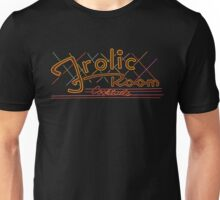 The Frolic Room Unisex T-Shirt