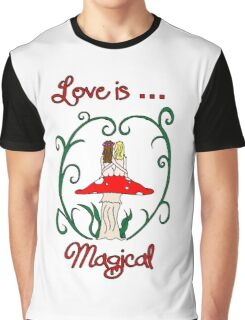 Love is Magical Graphic T-Shirt