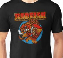 It's A Badfish Unisex T-Shirt