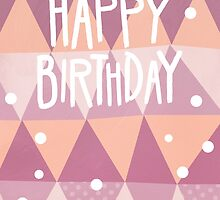 Triangle Pattern Birthday Card by Claire Stamper
