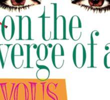Women on the Verge of a Nervous Breakdown - logo art Sticker