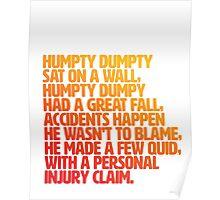 Humpty injury claim Poster
