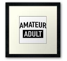 Amateur Adult Framed Print