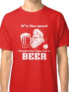 Christmas Santa - It's the most wonderful time for a beer Classic T-Shirt