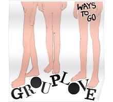 Grouplove - Ways To Go Poster