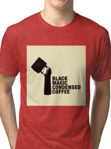Black magic & condensed coffee Tri-blend T-Shirt