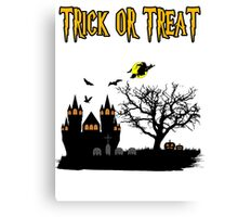 Halloween... Trick or Treat Canvas Print
