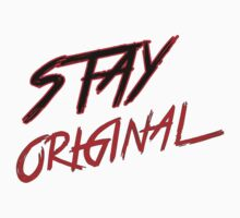 Stay Original  Baby Tee