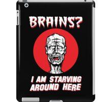 Brains? I'm Starving Zombie iPad Case/Skin