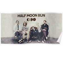half moon run  Poster