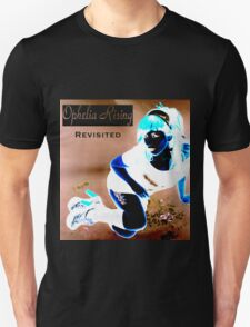 Ophelia Rising Revisited Unisex T-Shirt