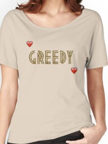 GREEDY  Women's Relaxed Fit T-Shirt