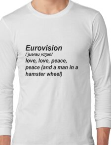 Eurovision Defenition Long Sleeve T-Shirt