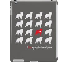 I love my Australian Shepherd - breed dog iPad Case/Skin