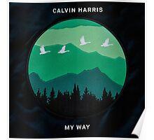Calvin Harris - My Way art Poster
