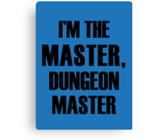Dungeon Master Canvas Print