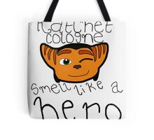 Ratchet Cologne - Smell Like a Hero! Tote Bag