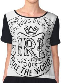 Who rules the world?  Feminism quote. Feminist saying.  Chiffon Top